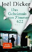 Cover-Bild zu Dicker, Joël: Das Geheimnis von Zimmer 622