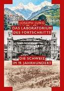 Cover-Bild zu Jung, Joseph: Das Laboratorium des Fortschritts