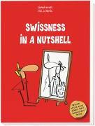 Cover-Bild zu Haver, Gianni: Swissness in a Nutshell