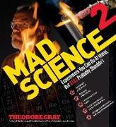 Cover-Bild zu Gray, Theodore: Mad Science 2