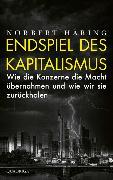 Cover-Bild zu Häring, Norbert: Endspiel des Kapitalismus