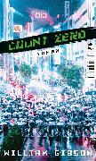 Cover-Bild zu Gibson, William: Count Zero (eBook)