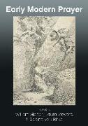 Cover-Bild zu Gibson, William (Hrsg.): Early Modern Prayer (eBook)