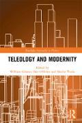 Cover-Bild zu Gibson, William (Hrsg.): Teleology and Modernity (eBook)