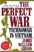 Cover-Bild zu Gibson, James William: The Perfect War (eBook)