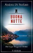 Cover-Bild zu Di Stefano, Andrea: Buona Notte - Ein Lago-Maggiore-Krimi (eBook)