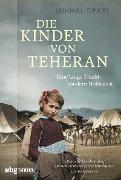 Cover-Bild zu Dekel, Mikhal: Die Kinder von Teheran (eBook)