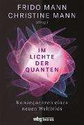 Cover-Bild zu Mann, Frido (Hrsg.): Im Lichte der Quanten (eBook)