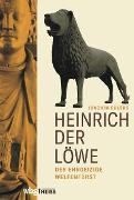 Cover-Bild zu Ehlers, Joachim: Heinrich der Löwe (eBook)