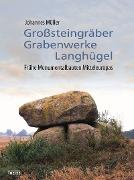 Cover-Bild zu Müller, Johannes: Großsteingräber, Grabenwerke, Langhügel (eBook)
