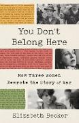 Cover-Bild zu Becker, Elizabeth: You Don't Belong Here (eBook)