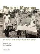 Cover-Bild zu Joris, Elisabeth: Mutters Museum