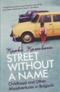 Cover-Bild zu Kassabova, Kapka: Street without a Name
