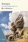 Cover-Bild zu Kassabova, Kapka: Frontera (eBook)