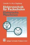 Cover-Bild zu Elektrotechnik für Fachschulen (eBook) von Giersch, Hans-Ulrich
