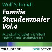 Cover-Bild zu Familie Staudenmeier Vol. 4 (Audio Download) von Schmidt, Wolf