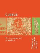 Cover-Bild zu Boberg, Britta: Cursus, Bisherige Ausgabe A, Latein als 2. Fremdsprache, Begleitgrammatik