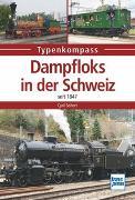 Cover-Bild zu Seifert, Cyrill: Dampfloks in der Schweiz
