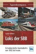 Cover-Bild zu Seifert, Cyrill: Loks der SBB