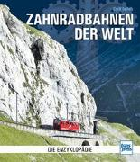 Cover-Bild zu Seifert, Cyrill: Zahnradbahnen der Welt
