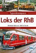 Cover-Bild zu Seifert, Cyrill: Loks der RhB