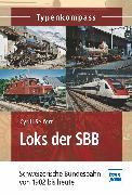 Cover-Bild zu Seifert, Cyrill: Loks der SBB (eBook)