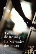 Cover-Bild zu Rosnay, Tatiana de: La mémoire des murs