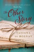 Cover-Bild zu de Rosnay, Tatiana: The Other Story (eBook)