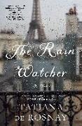 Cover-Bild zu Rosnay, Tatiana de: The Rain Watcher