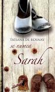 Cover-Bild zu Rosnay, Tatiana De: Se numea Sarah (eBook)