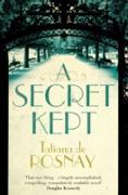 Cover-Bild zu De Rosnay, Tatiana: A Secret Kept (eBook)