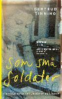 Cover-Bild zu Gertrud Tinning: Som små soldater