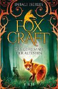 Cover-Bild zu Iserles, Inbali: Foxcraft - Das Geheimnis der Ältesten