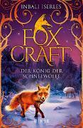 Cover-Bild zu Iserles, Inbali: Foxcraft - Der König der Schneewölfe
