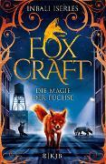Cover-Bild zu Iserles, Inbali: Foxcraft - Die Magie der Füchse