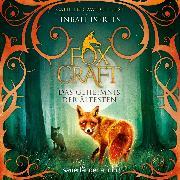 Cover-Bild zu Iserles, Inbali: Foxcraft - Das Geheimnis der Ältesten (Ungekürzte Lesung) (Audio Download)