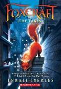 Cover-Bild zu Iserles, Inbali: The Taken (Foxcraft, Book 1), 1