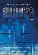 Cover-Bild zu Steinwendtner, Brita: Gesicht im blinden Spiegel