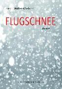 Cover-Bild zu Müller-Wieland, Birgit: Flugschnee