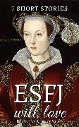 Cover-Bild zu Gilman, Charlotte Perkins: 7 short stories that ESFJ will love (eBook)