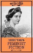 Cover-Bild zu Gilman, Charlotte Perkins: 3 books to know Feminist Fiction (eBook)