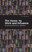 Cover-Bild zu Gilman, Charlotte Perkins: The Home (eBook)
