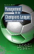 Cover-Bild zu Voelpel, Sven C.: Management für die Champions League (eBook)