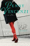 Cover-Bild zu Vincenzi, Penny: Almost A Crime