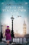 Cover-Bild zu Vincenzi, Penny: Der Glanz vergangener Tage (eBook)