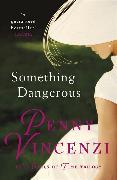 Cover-Bild zu Vincenzi, Penny: Something Dangerous