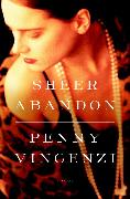 Cover-Bild zu Vincenzi, Penny: Sheer Abandon (eBook)