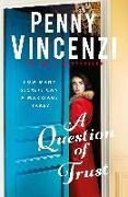 Cover-Bild zu Vincenzi, Penny: A Question of Trust (eBook)