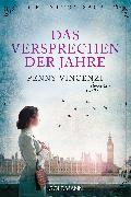 Cover-Bild zu Vincenzi, Penny: Das Versprechen der Jahre (eBook)