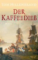 Cover-Bild zu Hillenbrand, Tom: Der Kaffeedieb (eBook)